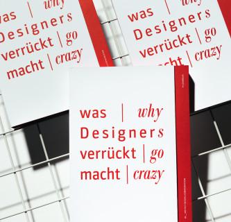 Publikation: Was Designer verrückt macht | Why Designers go crazy 5
